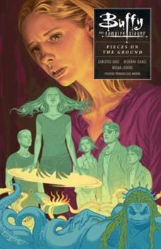 Buffy the Vampire Slayer: In Pieces on the Ground - Book  of the Buffyverse: Season 10