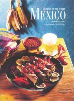 Cuisines of the World: Mexico (Cuisines of the World) 1571452583 Book Cover