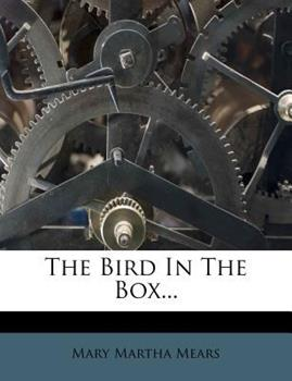 Paperback The Bird in the Box... Book