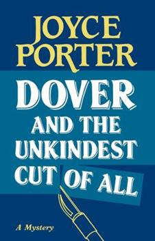 Dover and the unkindest cut of all 0881501743 Book Cover