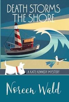 Death Storms the Shore - Book #4 of the Kate Kennedy