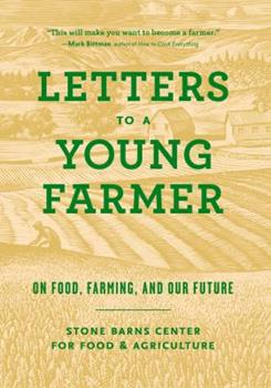 Paperback Letters to a Young Farmer : On Food, Farming, and Our Future Book