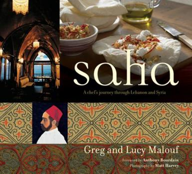 Saha: A Chef's Journey Through Lebanon and Syria (Learn to Cook) 0794604900 Book Cover