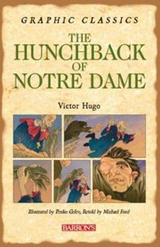 "Victor Hugo's ""The Hunchback of Notre Dame"" (Graffex) 0764134930 Book Cover"