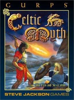 GURPS: Celtic Myth 1556341954 Book Cover