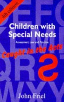 Children with Special Needs: Assessment, law, and practice--caught in the acts 1853024600 Book Cover