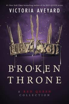 Broken Throne - Book #5 of the Red Queen