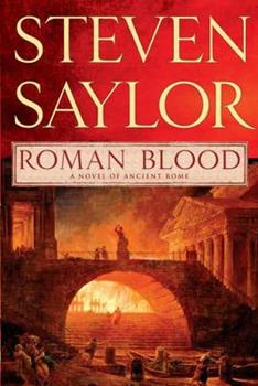 Roman Blood - Book #4 of the Gordianus the Finder - Chronological