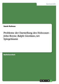 Paperback Probleme der Darstellung des Holocaust - John Boyne, Ralph Giordano, Art Spiegelmann [German] Book