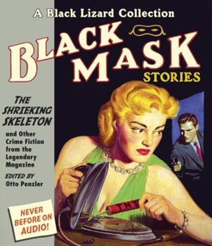Black Mask 7: The Shrieking Skeleton: And Other Crime Fiction from the Legendary Magazine 1611744768 Book Cover