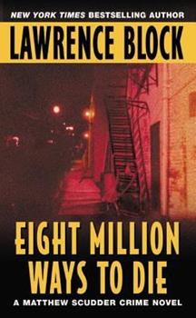 Eight Million Ways to Die 0515072575 Book Cover