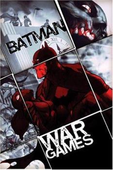Batman: War Games, Act 3 - Book #148 of the Modern Batman