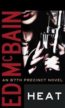 Heat - Book #35 of the 87th Precinct