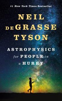 Hardcover Astrophysics for People in a Hurry Book