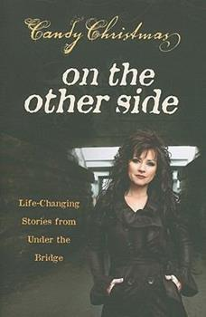 Paperback On the Other Side: Life-Changing Stories from Under the Bridge Book