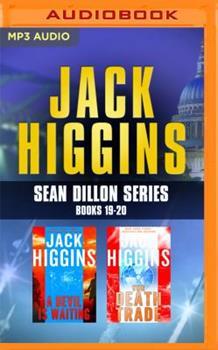 MP3 CD Jack Higgins: Sean Dillon Series, Books 19-20: A Devil Is Waiting, the Death Trade Book