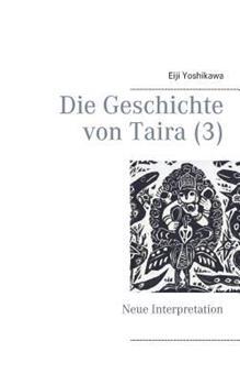Die Geschichte von Taira (3): Neue Interpretation 3744855570 Book Cover