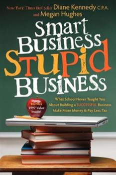 Smart Business, Stupid Business 1600377432 Book Cover