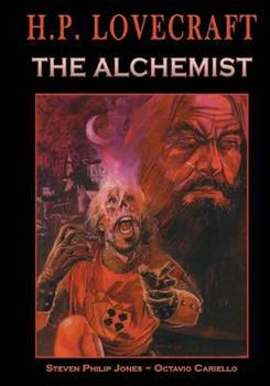 H.P. Lovecraft: The Alchemist - Book #1 of the Worlds Of H.P. Lovecraft
