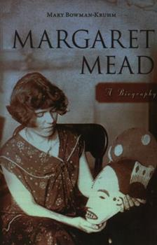 Margaret Mead: A Biography - Book  of the Greenwood Biographies