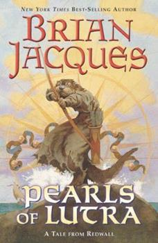 The Pearls of Lutra - Book #9 of the Redwall