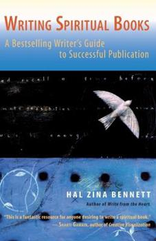 Writing Spiritual Books: A Bestselling Writer's Guide to Successful Publication 1930722370 Book Cover