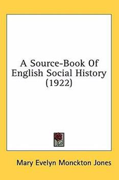 Hardcover A Source-Book of English Social History Book