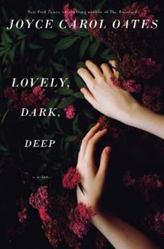 Lovely, Dark, Deep 006235695X Book Cover