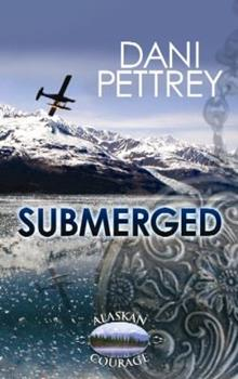Submerged - Book #1 of the Alaskan Courage
