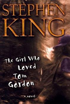 Hardcover The Girl Who Loved Tom Gordon : A Novel Book