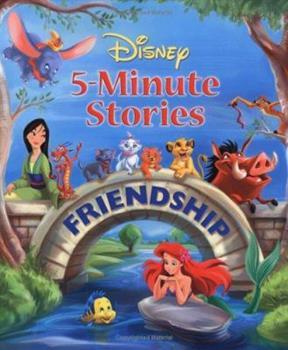 Disney 5-Minute Stories: Friendship (Disney 5 Minute Stories) - Book  of the 5-Minute Stories