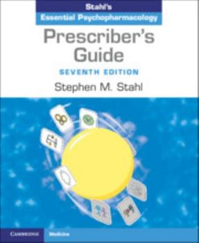 Spiral-bound Prescriber's Guide : Stahl's Essential Psychopharmacology Book