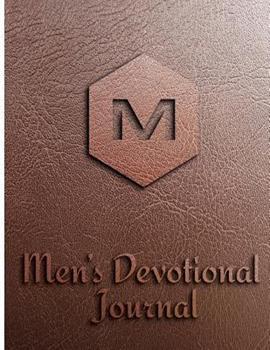 Paperback Men's Devotional Journal: 15 Weeks Devotional Journal for Men: Prayer, Inspirations, Gratitude and Other Book