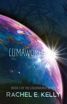 Lumaworld - Book #3 of the Colorworld