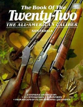 The Book of the 22: The All-American Caliber