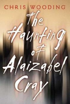 The Haunting of Alaizabel Cray 0439546567 Book Cover