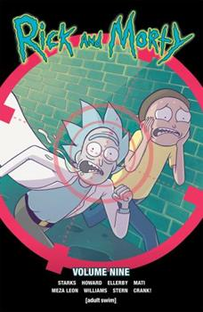 Rick and Morty, Vol. 9 - Book #9 of the Rick and Morty Collected Editions