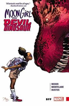 Moon Girl and Devil Dinosaur, Vol. 1: BFF - Book #1 of the Moon Girl and Devil Dinosaur