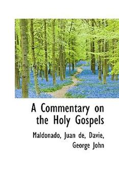 Paperback A Commentary on the Holy Gospels Book