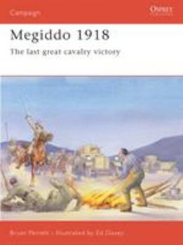 Megiddo 1918: The Last Great Cavalry Victory (Campaign) - Book #61 of the Osprey Campaign
