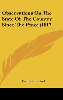 Hardcover Observations on the State of the Country since the Peace Book
