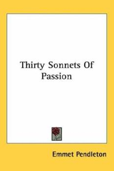 Paperback Thirty Sonnets of Passion Book