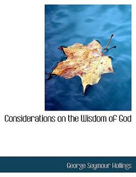 Paperback Considerations on the Wisdom of God [Large Print] Book
