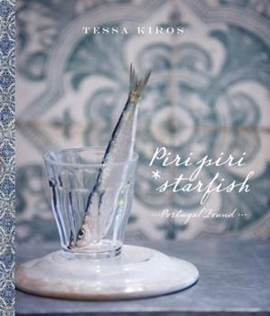 Postcards from Portugal: Memories and Recipes 1552858898 Book Cover
