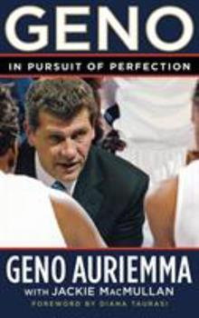 Geno: In Pursuit of Perfection 0446577642 Book Cover