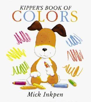 Kipper's Book of Colors (Kipper) - Book  of the Kipper the Dog