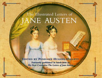 Paperback The Illustrated Letters of Jane Austen Book