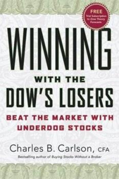 Winning with the Dow's Losers: Beat the Market with Underdog Stocks 006057657X Book Cover