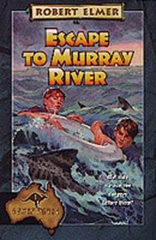 Paperback Escape to Murray River (Adventures Down Under #1) Book