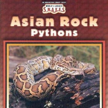 Asian Rock Pythons - Book  of the World's Largest Snakes
